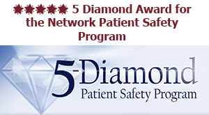 5 Diamond Award for the Network Patient Safety Program